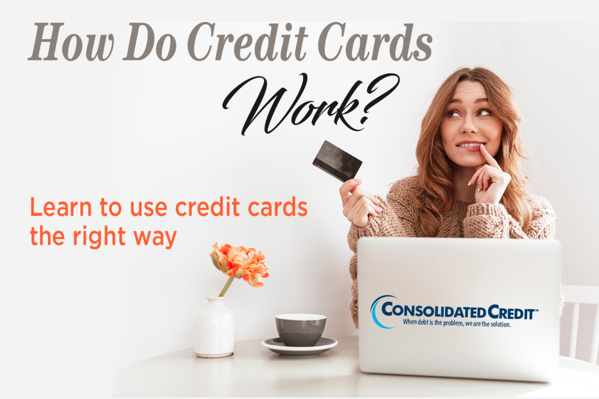 How do credit cards work? Learn to use credit cards the right way