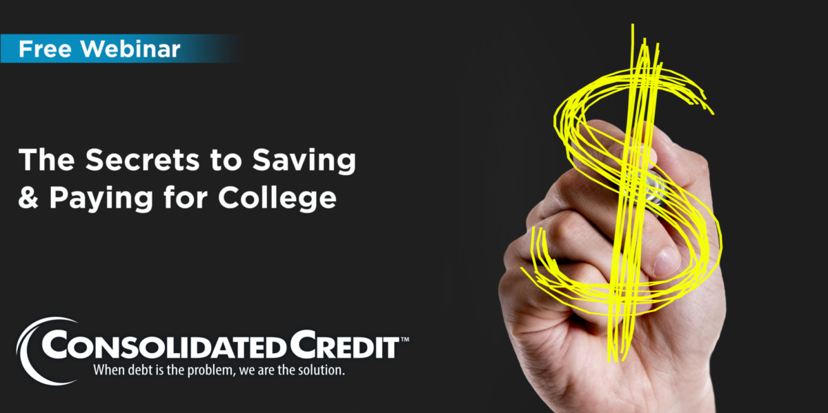 Free Webinar: The Secrets to Saving & Paying for College