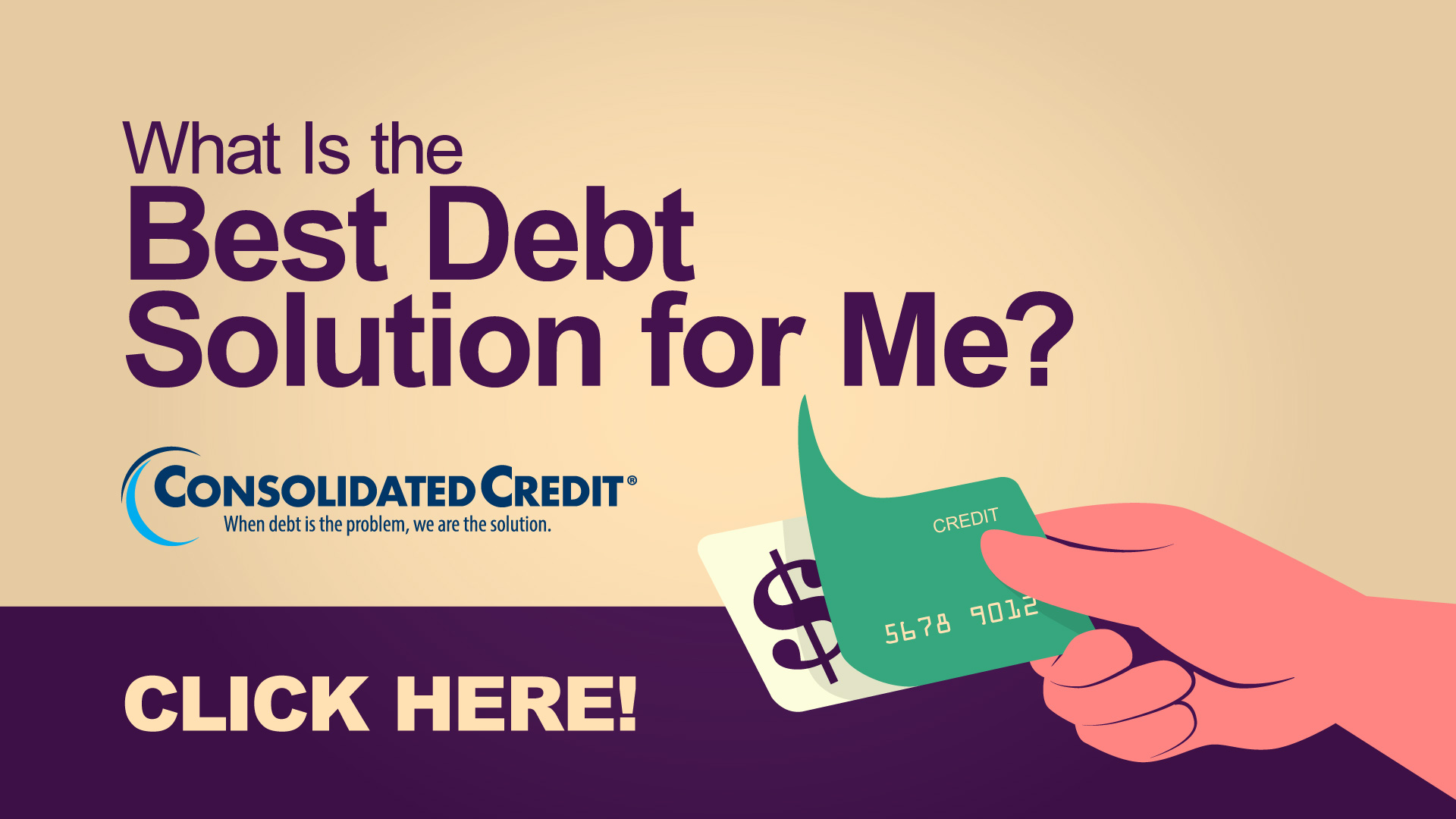 What is the Best Debt Solution for Me? Click Here!