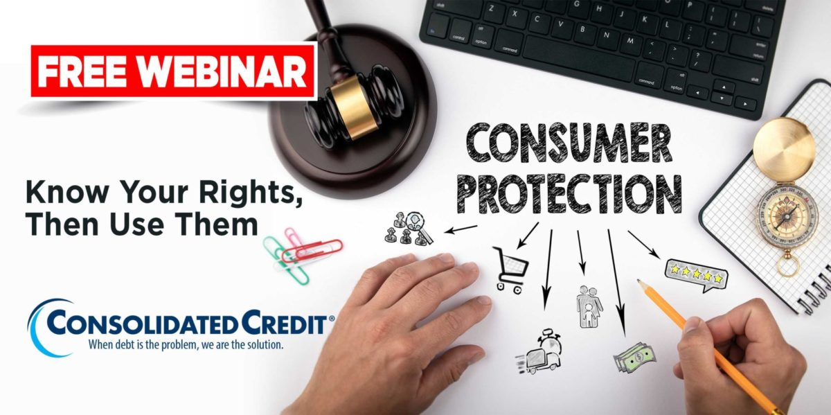 Free Webinar: Consumer Protection - Know Your Rights, Then Use Them
