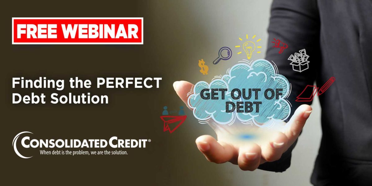 Free Webinar: Finding the PERFECT Debt Solution - Get Out of Debt