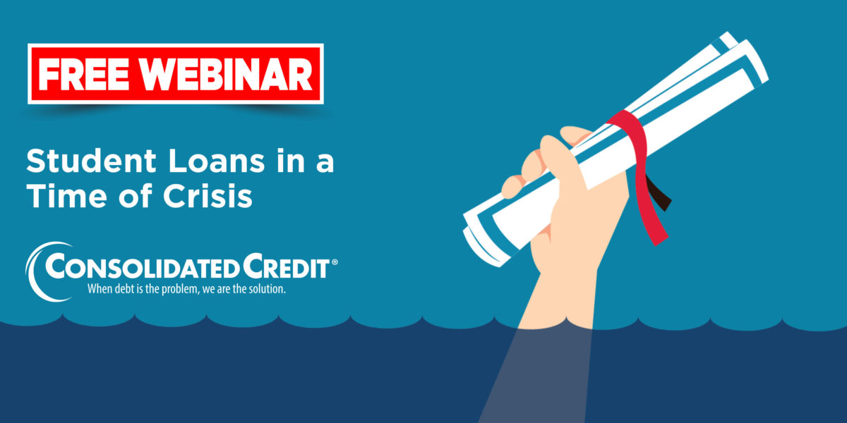 Free Webinar: Student loans in a time of crisis