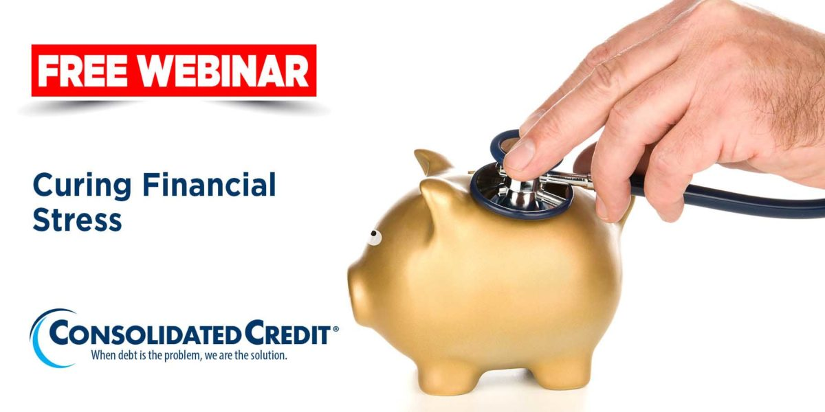 Free Webinar: Curing FInancial Stress
