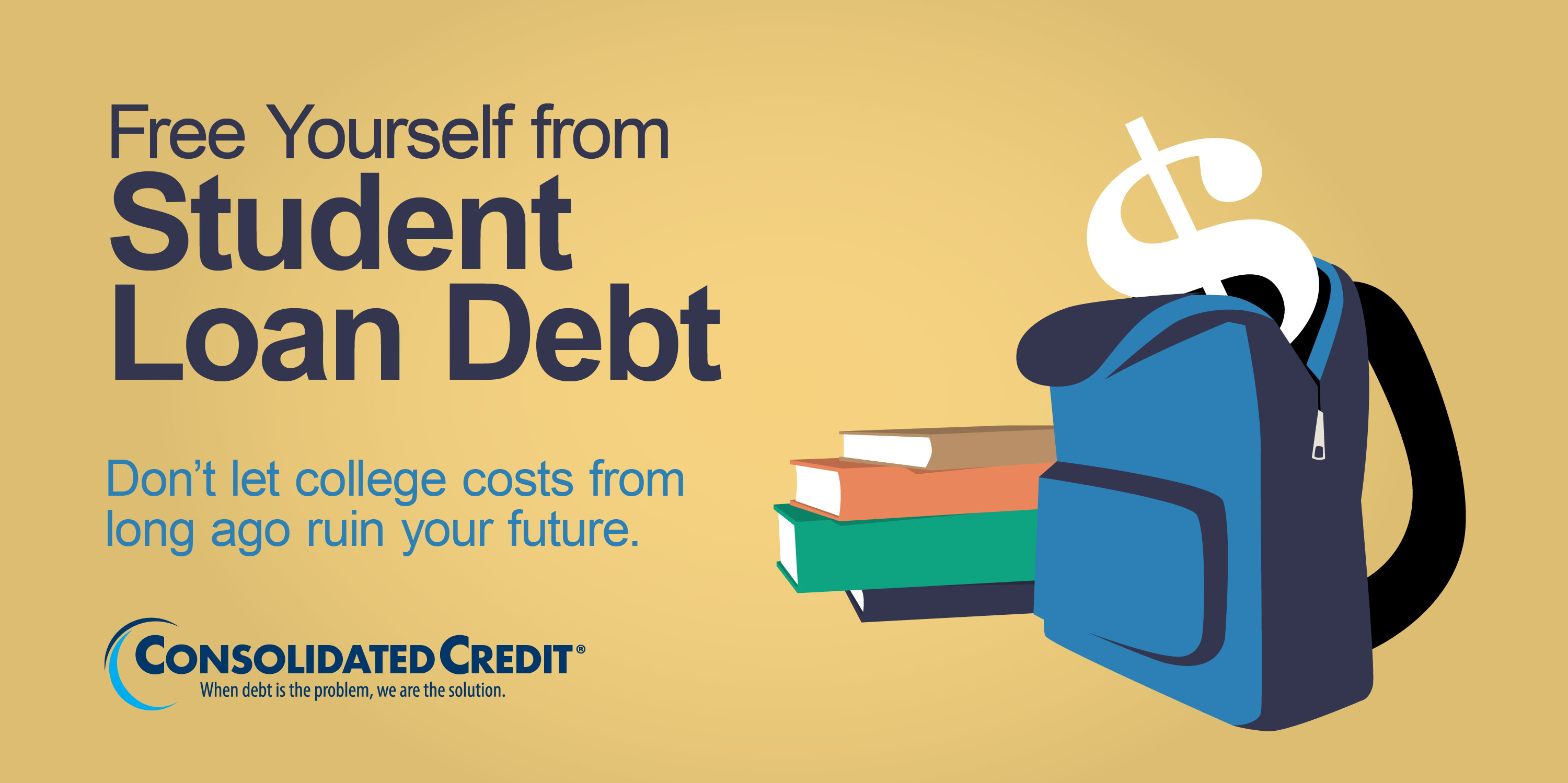 Free Yourself from Student Loan Debt - Don't let college costs from long ago ruin your future