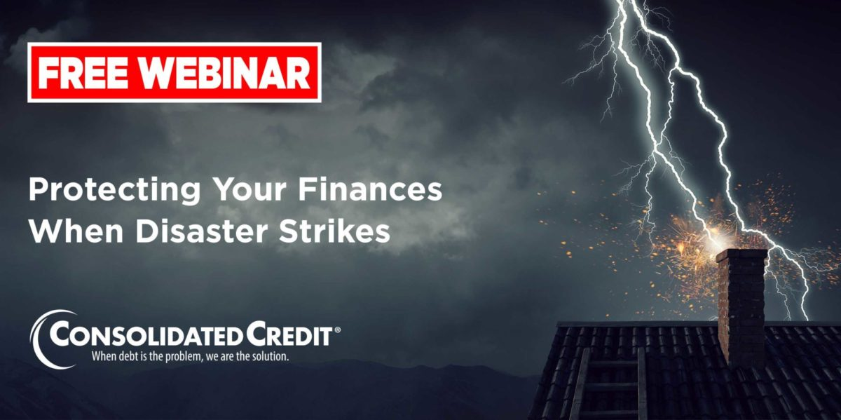 Free Webinar: Protecting Your Finances When Disaster Strikes