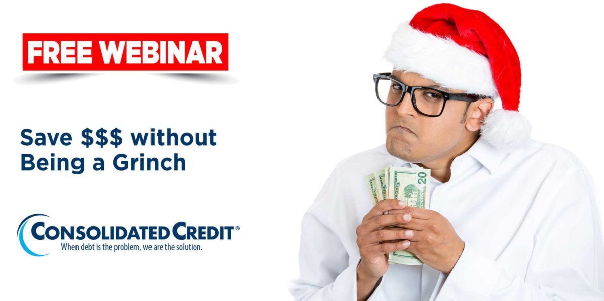 Free Webinar: Save $$$ without Being a Grinch