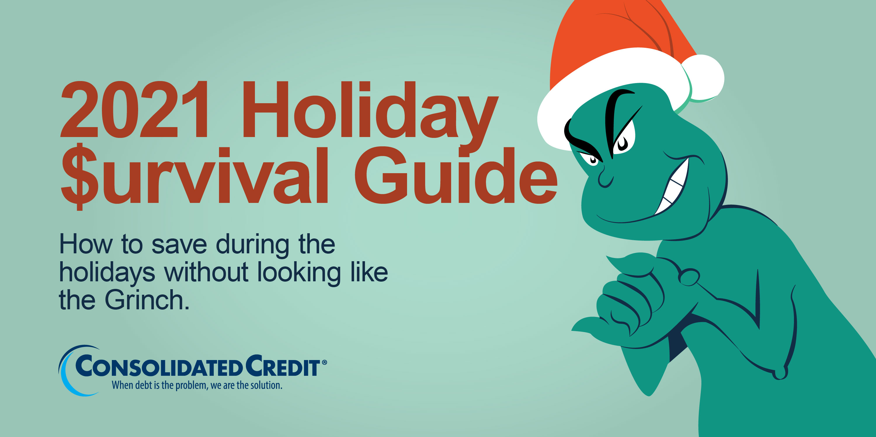 2021 Holiday $urvival Guide: How to save during the holidays without looking like the Grinch