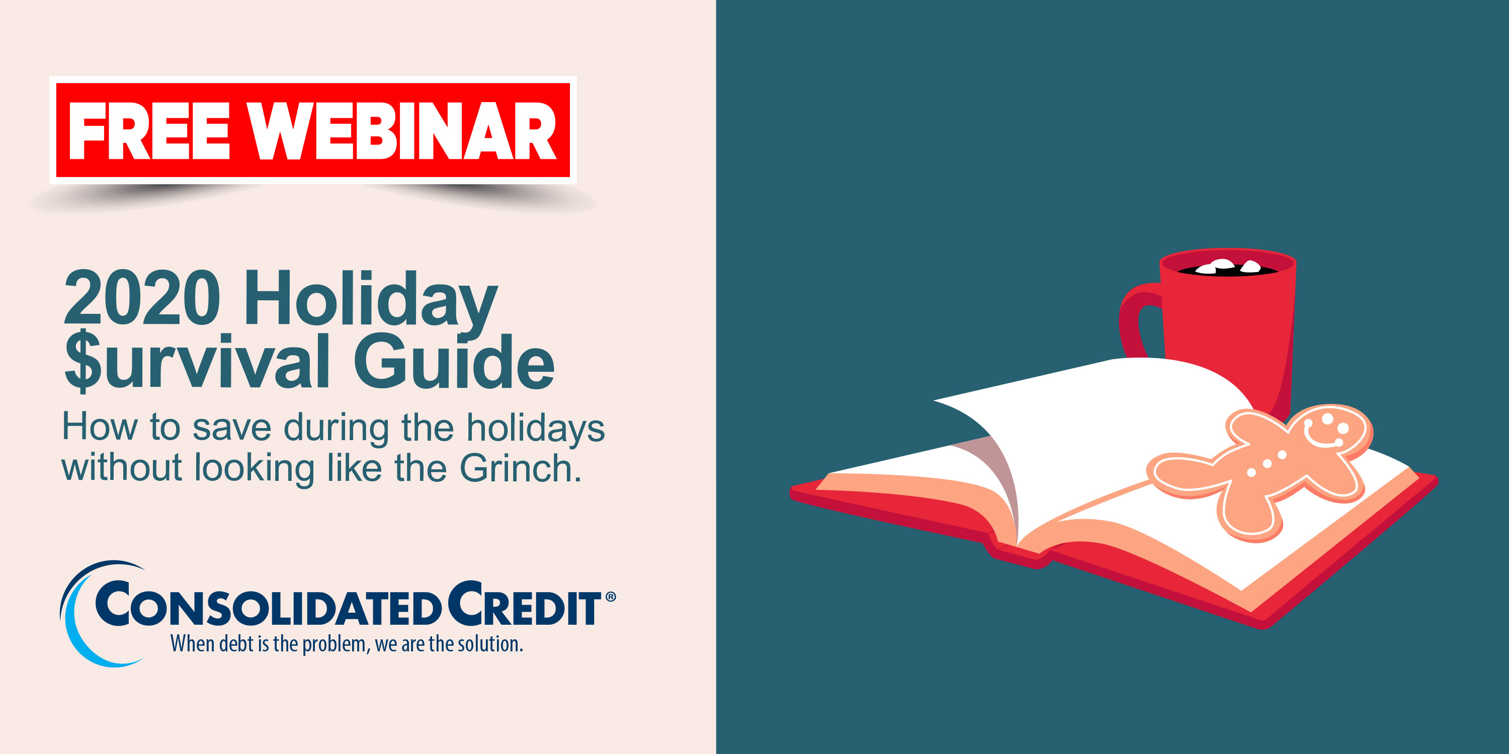 Free Webinar: 2020 Holiday Survival Guide - How to save during the holidays without looking like the Grinch