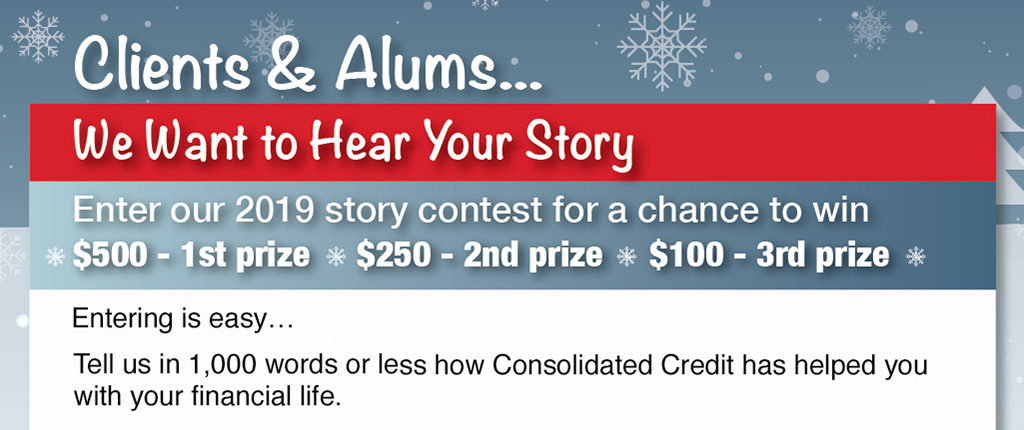 Consolidated Credit announces 2019 Holiday Story Contest for Clients and Alums