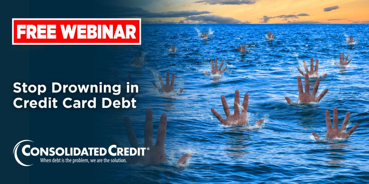 Free Webinar: Stop Drowning in Credit Card Debt