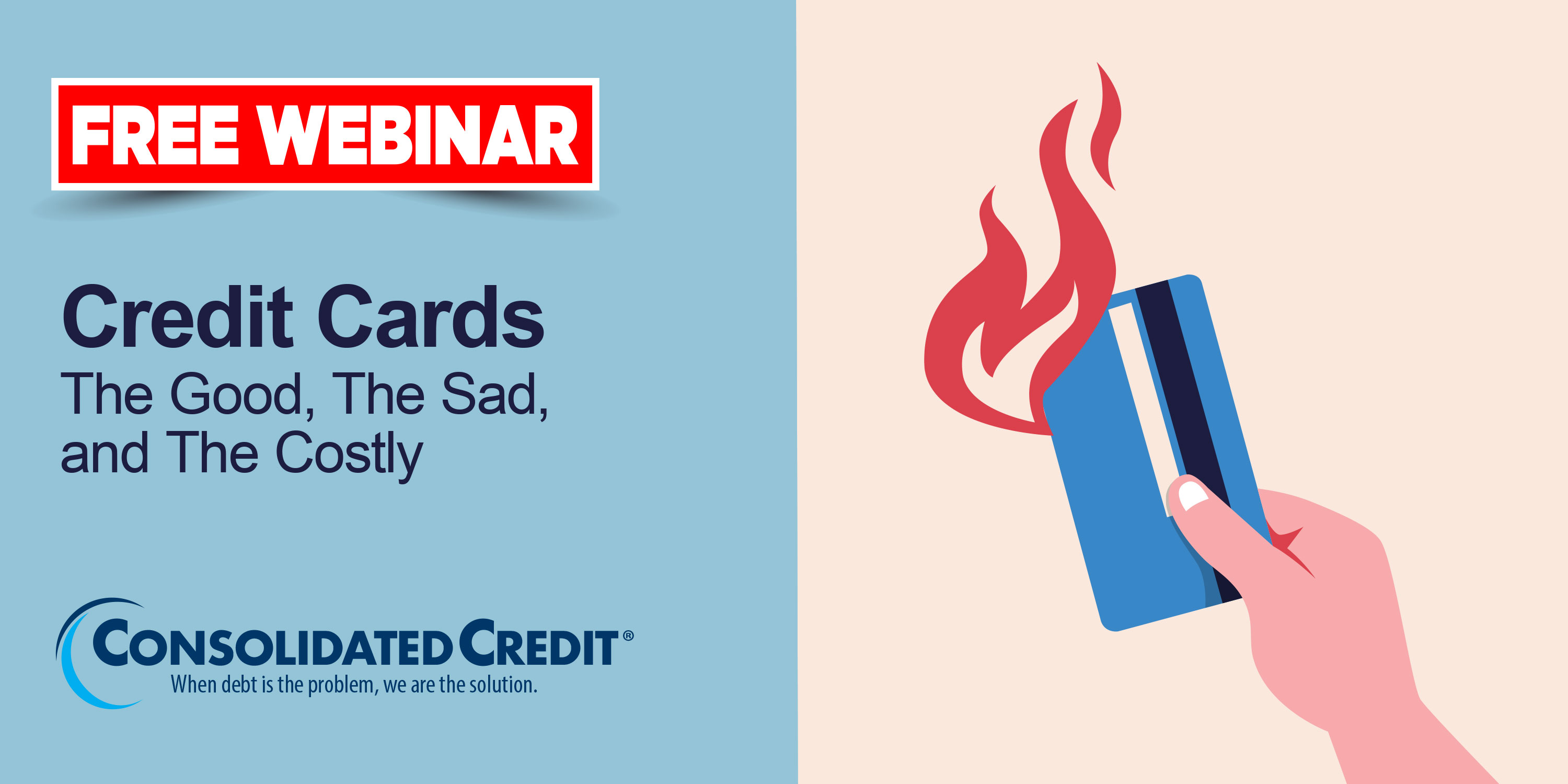 Free Webinar: Credit Cards - The Good, The Sad, and The Costly