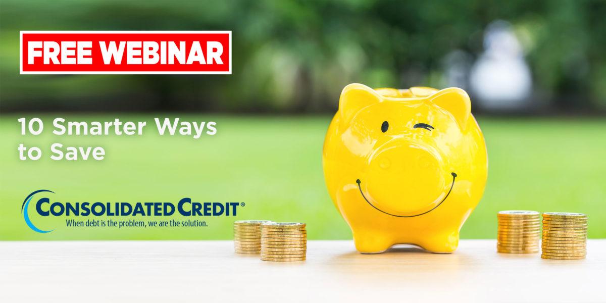 Free Webinar: 10 Smarter Ways to Save
