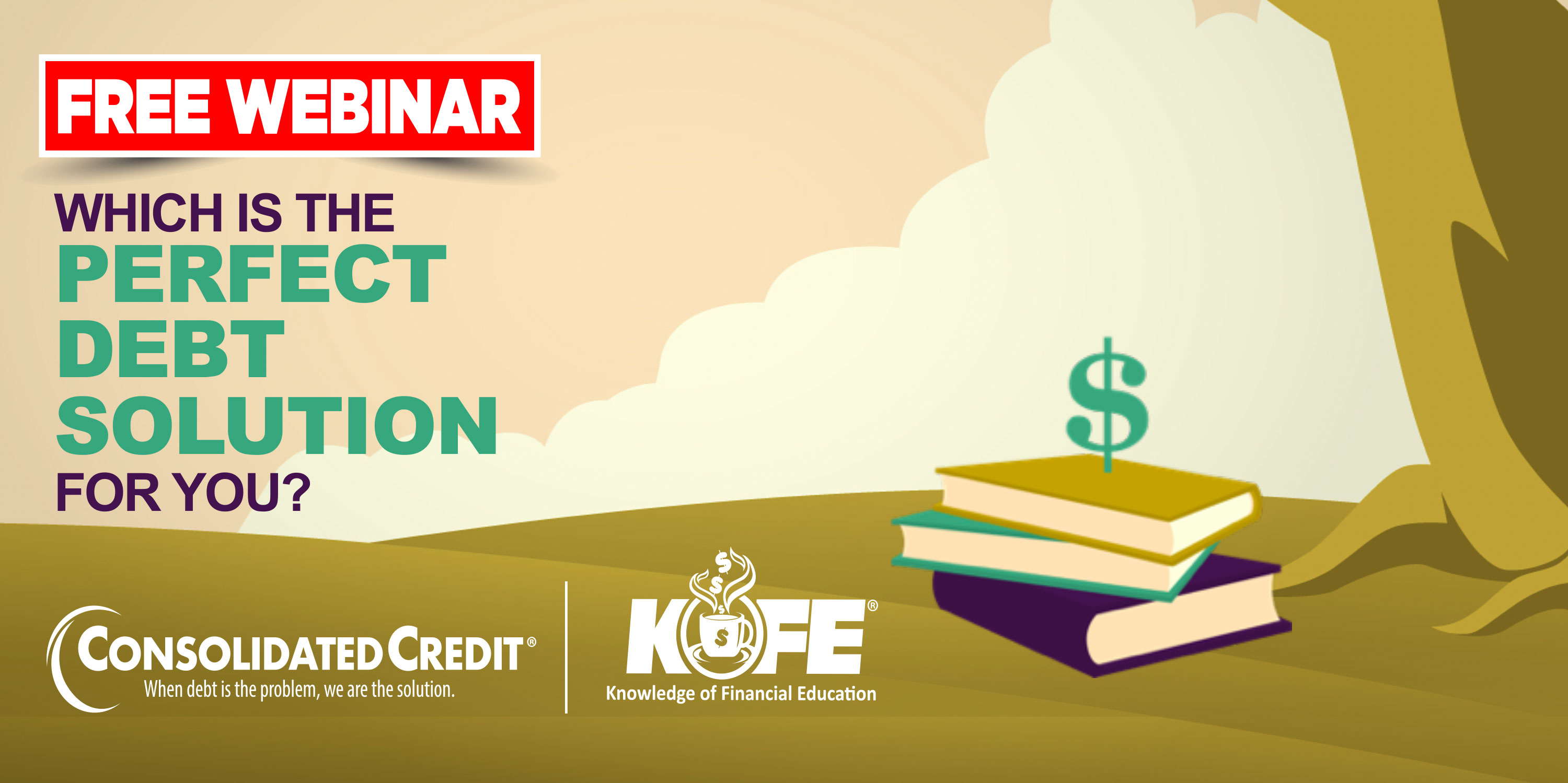 https://www.consolidatedcredit.org/wp-content/uploads/2020/07/Aug-20-Perfect-Debt-Solution-CC-Kofe-Webinar_3000x1499_2020.jpg