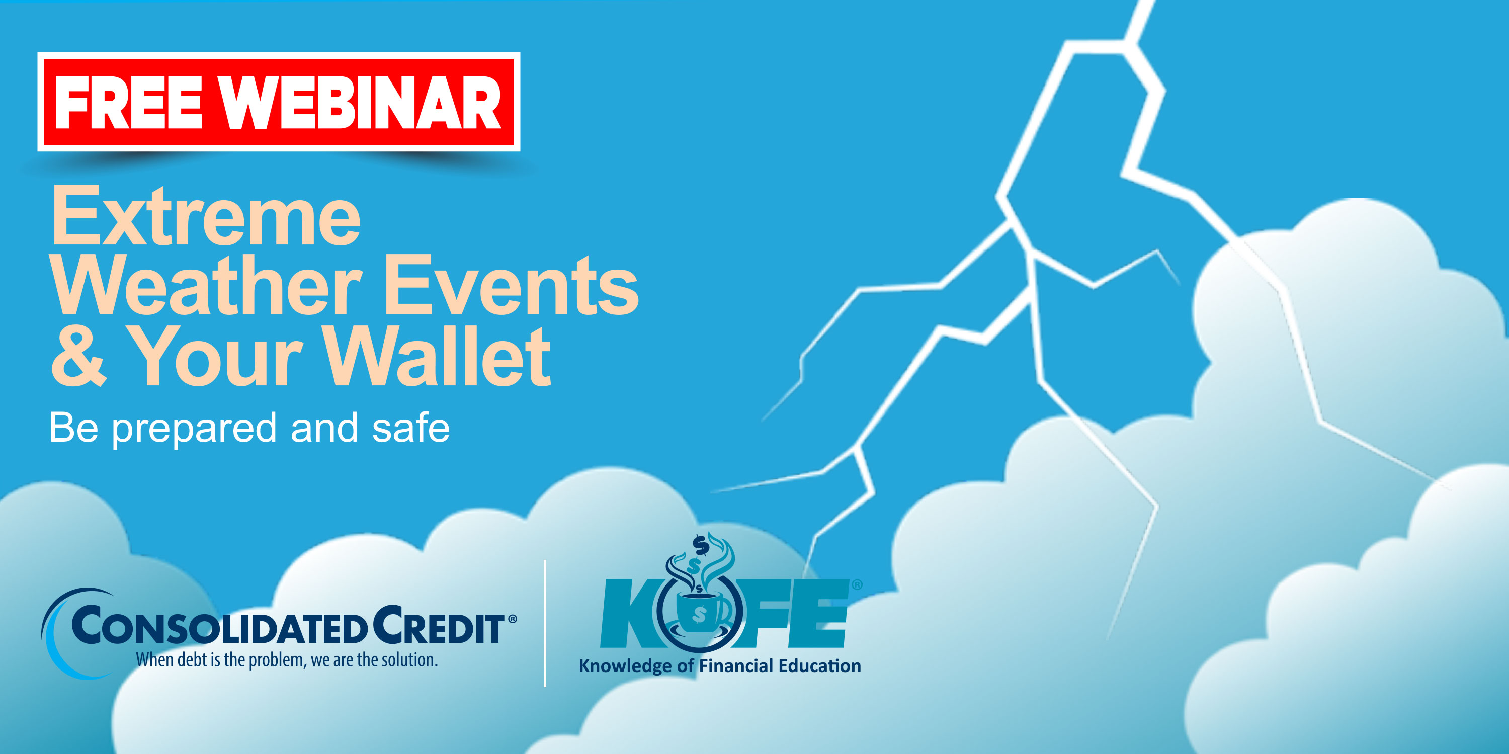 https://www.consolidatedcredit.org/wp-content/uploads/2020/07/Aug-6-Extreme-Weather-Events_CC-Kofe-Webinar_3000x1499_2020.jpg