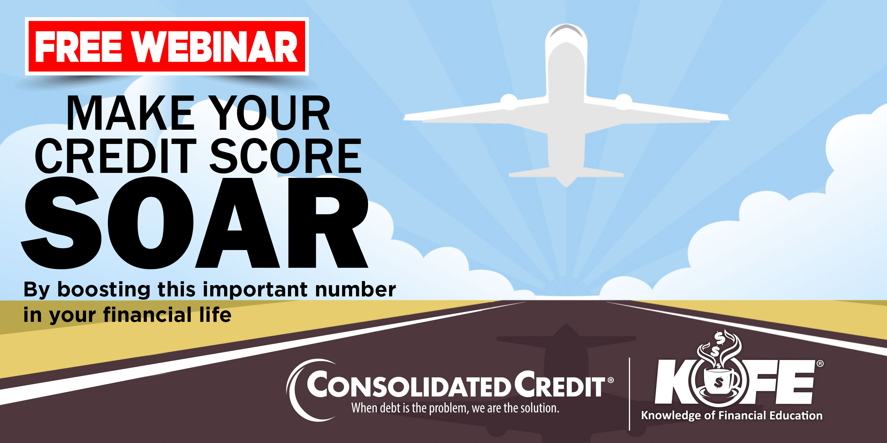 https://www.consolidatedcredit.org/wp-content/uploads/2020/07/July-23-Make-your-Crd-score_CC-Kofe-Webinar_3000x1499_2020.jpg