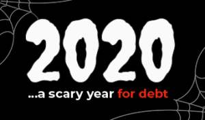 2020... a scary year for debt