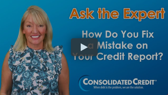 Ask the Expert: How Do You Fix a Mistake on Your Credit Report?