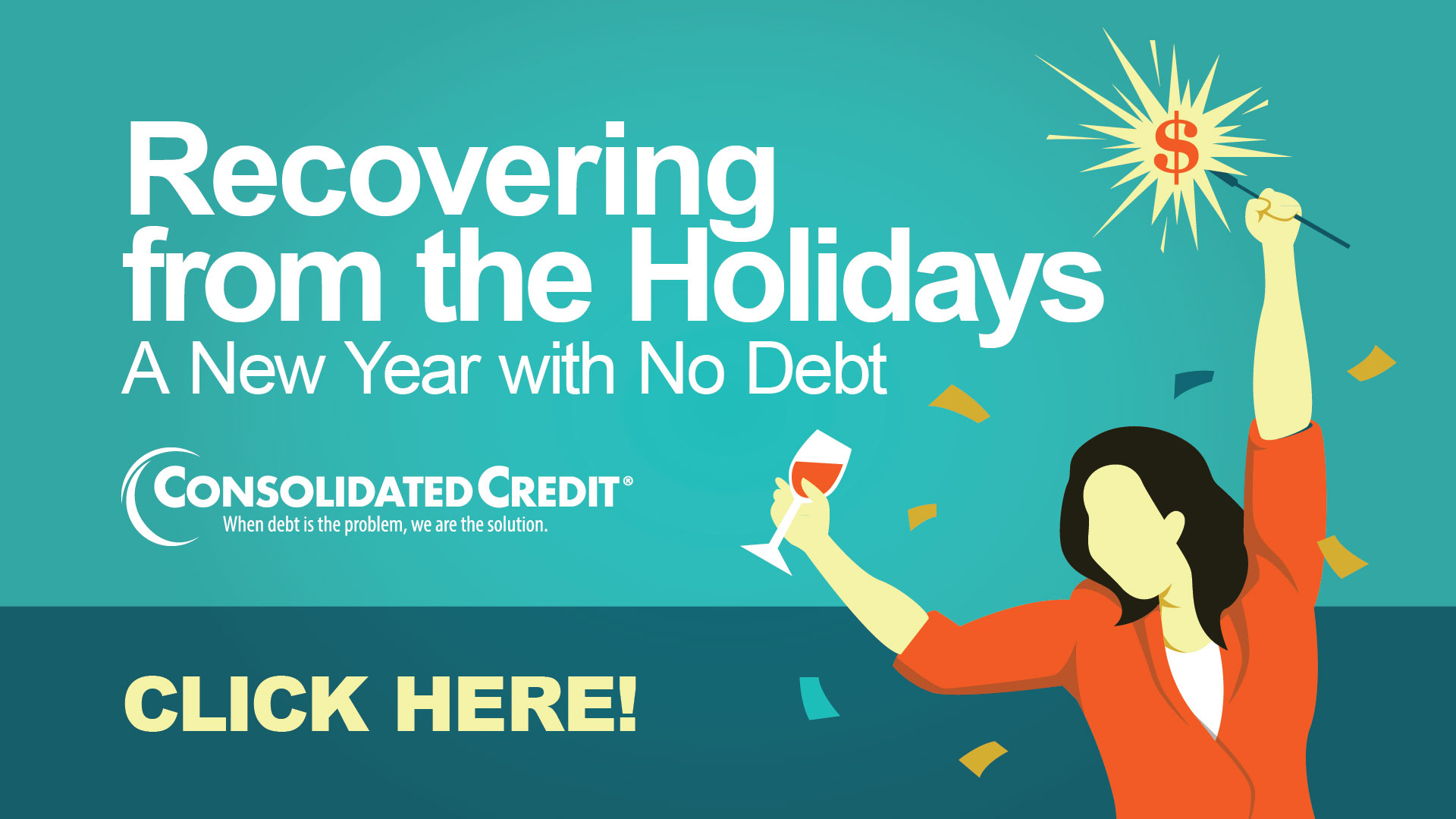 Recovering from the Holidays: A New Year with No Debt - Click Here!