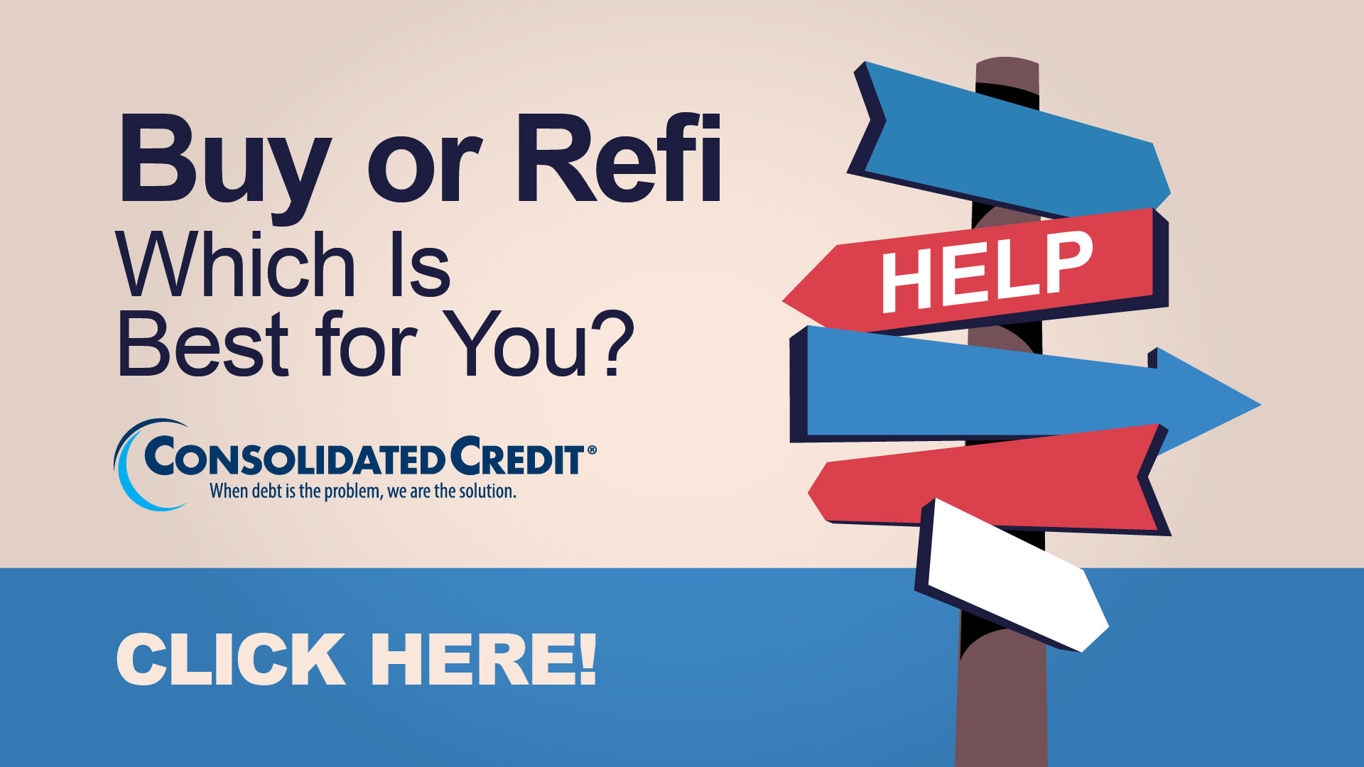 Buy or Refi: Which is Best for You? Click Here!