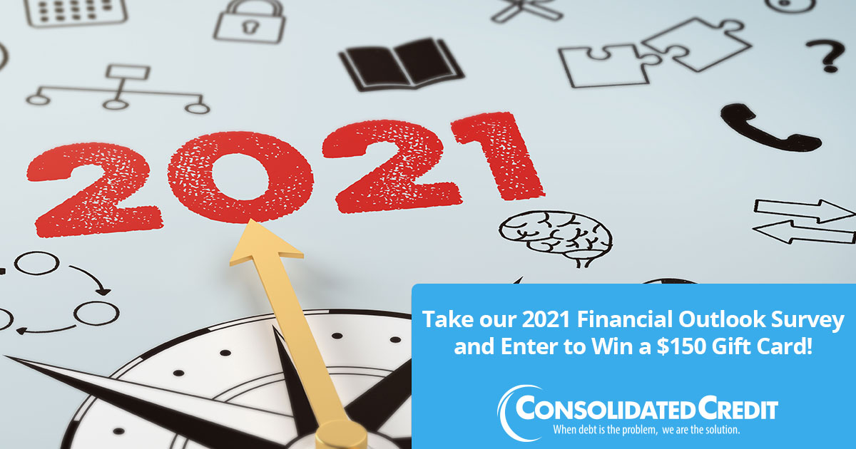Tkae our 2021 Financial Outlook Survey and Enter to Win a $150 gift card!