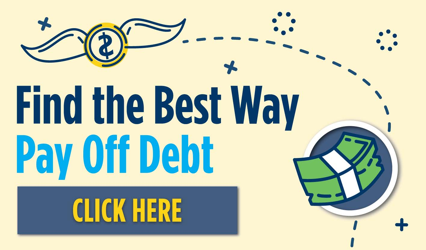 Find the Best Way to Pay Off Debt