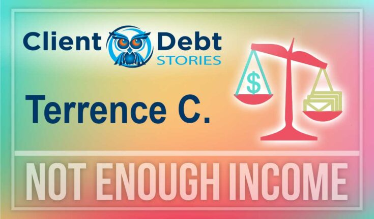 Terrence depended on credit to help make his payments when IRS fees ate up most of his funds